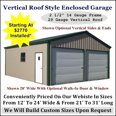 Enclosed Garage Vertical Roof Style